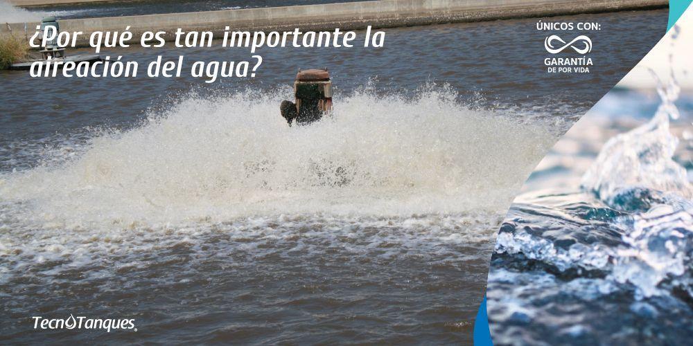 por-que-es-tan-importante-la-aireacion-del-agua