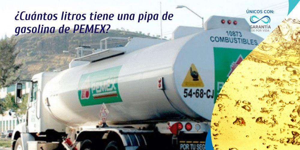 ¿Cuántos litros tiene una pipa de gasolina de Pemex?