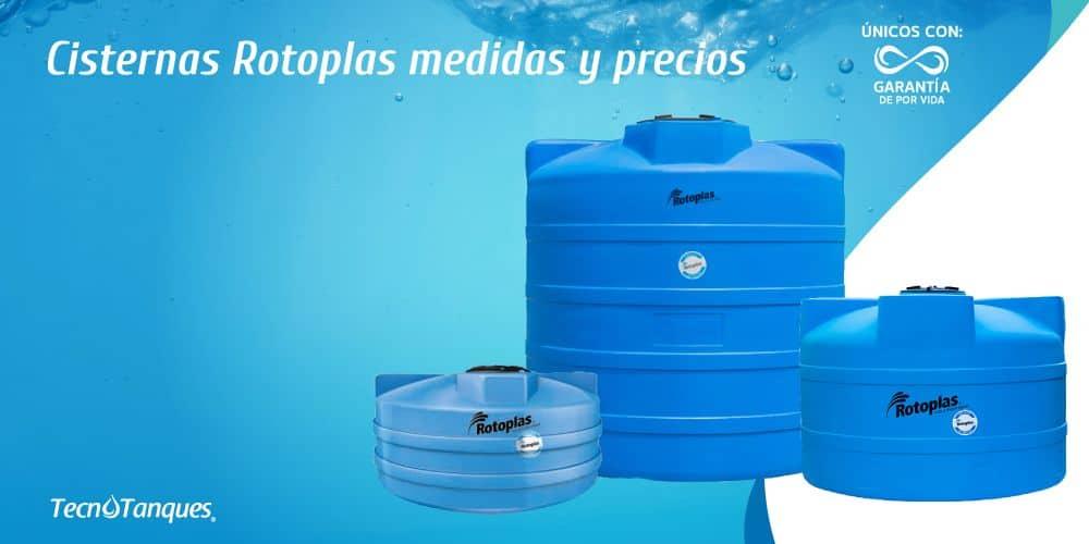 Cisternas Rotoplas, Medidas y Precios.