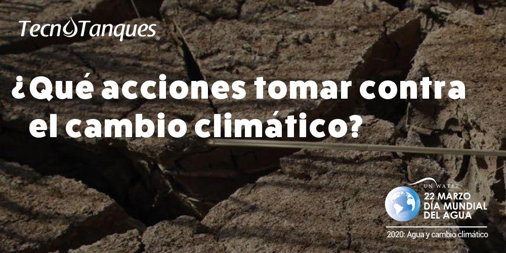 que-acciones-tomar-contra-el-cambio-climatico