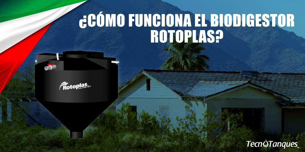 ¿Cómo funciona el tanque biodigestor Rotoplas?